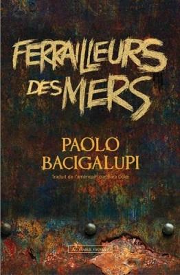 ferrailleurs_des_mers_paolo_bacigalupi