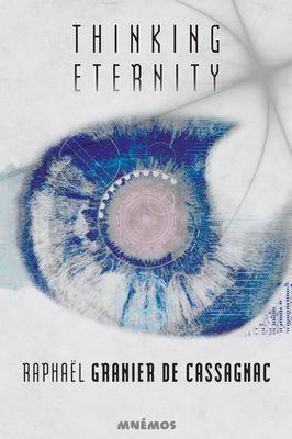 Thinking Eternity livre de Raphaël Granier de Cassagnac