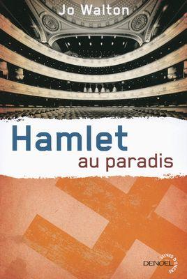 hamlet au paradis jo walton