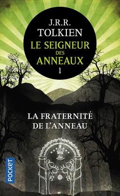 LE SEIGNEUR DES ANNEAUX – TOME 1 : LA FRATERNITÉ DE L'ANNEAU